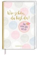 Coppenrath F Tagebuch - Wie schön, du bist da!