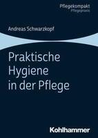 Kohlhammer W. Praktische Hygiene in der Pflege