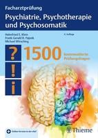 Georg Thieme Verlag Facharztprüfung Psychiatrie, Psychotherapie und Psychosomatik
