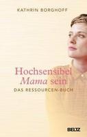 Beltz GmbH, Julius Hochsensibel Mama sein