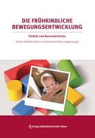 verlag selbstbestimmtes leben Die frühkindliche Bewegungsentwicklung