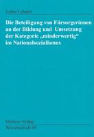 """Mabuse Die Beteiligung von Fürsorgerinnen an der Bildung und Umsetzung der Kategorie """"minderwertig"""" im Nationalsozialismus"""