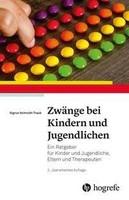 Hogrefe Verlag GmbH + Co. Zwänge bei Kindern und Jugendlichen